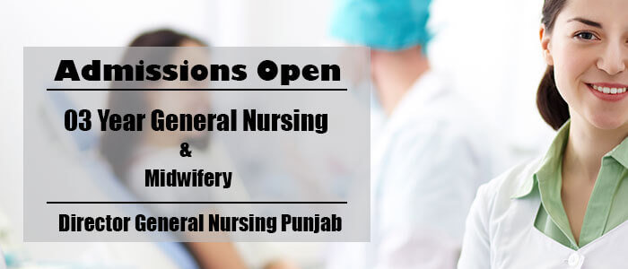 Admissions Open for General Nursing and Midwifery in Punjab